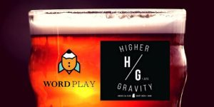 WordPlay Thursdays at Higher Gravity @ Higher Gravity | Cincinnati | OH | United States